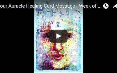 Week of August 1 – August 7 Auracle Healing Card Message