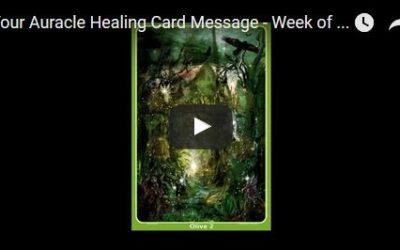 Week of August 22 – August 28, 2016 Auracle Healing Card Message