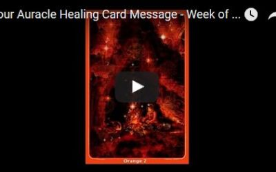 Week of August 8 – August 14, 2016 Auracle Healing Card Message